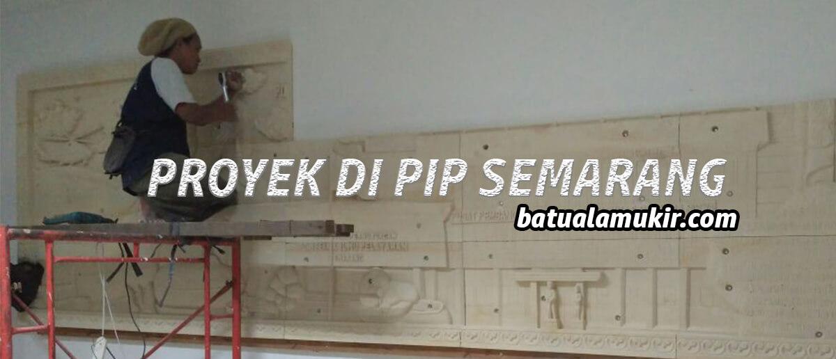 Proyek ukiran PIP Semarang